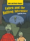 Image for Colten and the Bullfrog Adventure