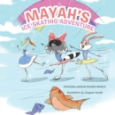 Image for Mayah's Ice Skating Adventure