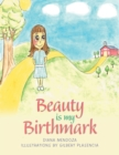 Image for Beauty Is My Birthmark