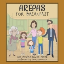 Image for Arepas for Breakfast
