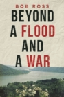 Image for Beyond a Flood and a War