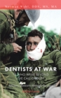 Image for Dentists at War: 12 Who Went Beyond the Call of Duty