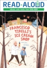 Image for Francesco Tirelli's ice cream store