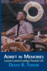 Image for Adrift in Memories : Lessons Learned Leading a Nomadic Life