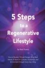 Image for 5 Steps to a Regenerative Lifestyle