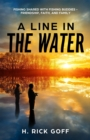 Image for Line in the Water, by H. Rick Goff