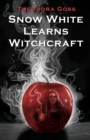 Image for Snow White Learns Witchcraft : Stories and Poems
