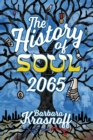 Image for The History of Soul 2065