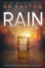 Image for The Complete Rain Trilogy : Praying for Rain / Fighting for Rain / Dying for Rain