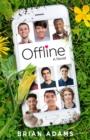 Image for Offline  : a novel