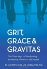 Image for Grit, Grace & Gravitas