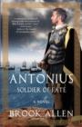 Image for Antonius : Soldier of Fate