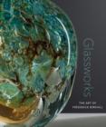 Image for Glassworks  : the art of Frederick Birkhill