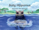 Image for Baby Hippomus : Discovers Her Strength