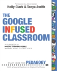 Image for The Google Infused Classroom