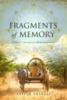 Image for Fragments of Memory : A Nepali National's Reminiscences