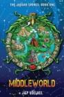 Image for Middleworld ( Jaguar Stones #1 )