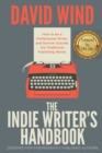 Image for The Indie Writer's Handbook : Designed for Independently Published Authors