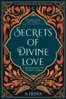 Image for Secrets of Divine Love : A Spiritual Journey into the Heart of Islam