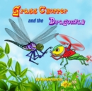 Image for Grass Chopper and the Dragonfly