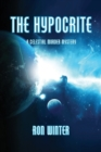 Image for The Hypocrite : A Celestial Murder Mystery