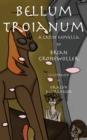 Image for Bellum Troianum : A Latin Novella