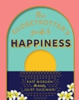 Image for The globetrotter's guide to happiness