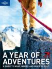 Image for A year of adventures  : a guide to the world's most exciting experiences