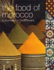 Image for The food of Morocco  : a journey for food lovers