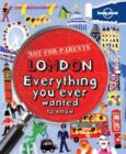 Image for London  : everything you ever wanted to know