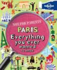 Image for Paris  : everything you ever wanted to know