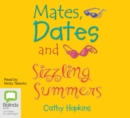 Image for Mates, Dates and Sizzling Summers