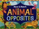 Image for Move And Match Animal Opposites