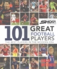 Image for 101 great football players  : the best players in the modern era