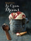 Image for Ruby Violet's ice cream dreams  : ice cream, sorbets, bombes, peanut brittle and more