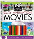 Image for Make Your Own Clay Animation Movies