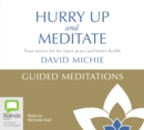 Image for Hurry Up and Meditate - Guided Meditations : Your starter kit for inner peace and better health