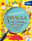 Image for Australia  : everything you ever wanted to know