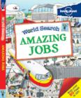 Image for Amazing jobs  : explore real jobs around the world