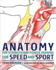 Image for Anatomy for Strength and Fitness Training for Speed and Sport