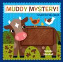 Image for Muddy mystery!