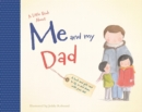 Image for A Little Book About Me & My Dad