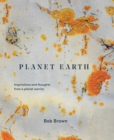 Image for Planet Earth : Inspirations And Thoughts From A Planet Warrior