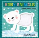 Image for Baby Animals - Touch and Feel