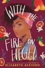 Image for With the Fire on High