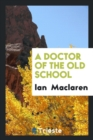 Image for A Doctor of the Old School
