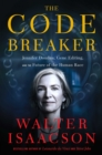 Image for Code Breaker: Jennifer Doudna, Gene Editing, and the Future of the Human Race