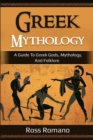 Image for Greek Mythology : A Guide to Greek Gods, Mythology, and Folklore