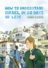 Image for How to understand Israel in 60 days or less