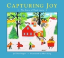 Image for Capturing Joy : The Story of Maud Lewis